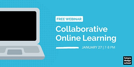 Collaborative Online Learning Webinar [SESSION 2] tickets