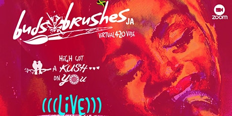 Buds & Brushes  JA Virtual 420 Vibe tickets