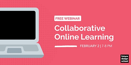 Collaborative Online Learning Webinar [SESSION 3] tickets