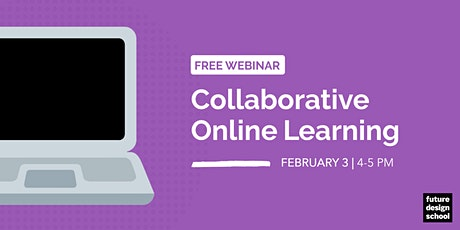 Collaborative Online Learning Webinar [SESSION 4] tickets