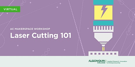AC MakerSpace: Laser Cutting 101 Tickets