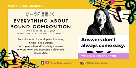 Open Class #1 with Dr. Ke-Chia Chen - Everything about Sound Composition tickets