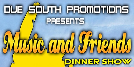 Music & Friends Dinner Show tickets
