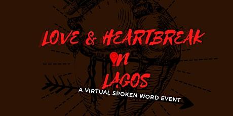 Love & Heartbreak in Lagos tickets
