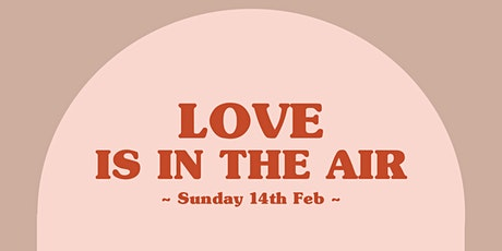 Valentine's Day Dinner - 7 Course Tasting Menu (Sunday 14th Feb) tickets
