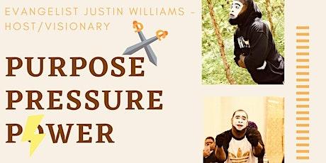 Purpose, Pressure, Power tickets