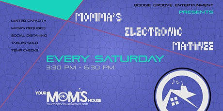 Momma's Electronic  Matinee 2/6 tickets
