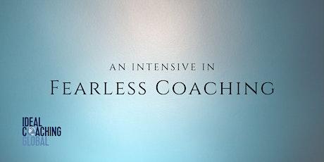 An Intensive in Fearless Coaching boletos