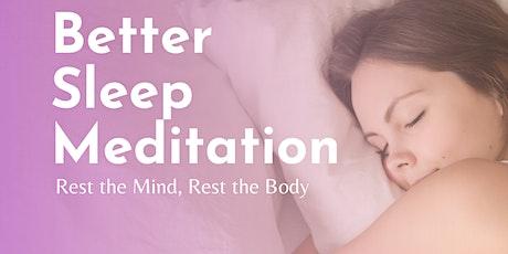 Better Sleep Free Virtual Meditation tickets