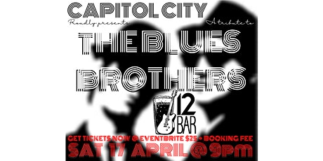 CAPITOL CITY PRESENTS A TRIBUTE TO THE BLUES BROTHERS tickets