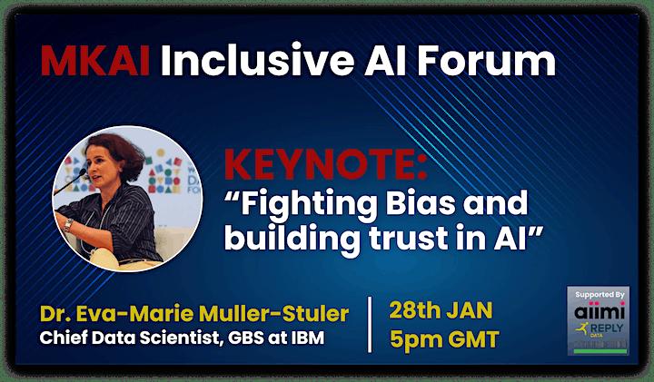 Trust in the Age of AI | MKAI Inclusive Forum | Part 1: AI Fairness image