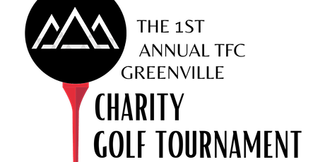The TFC 1st Annual Charity Golf Tournament tickets