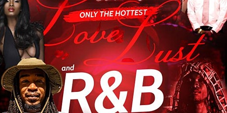 The King's Pavilion & Juice Drip Gang Presents Love, Lust and R&B Vibes tickets
