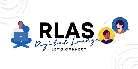 RLAS Digital Lounge with VP Marketing, ACS,  and History Director! tickets
