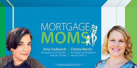 Mortgage Moms Discuss All Things Real Estate tickets