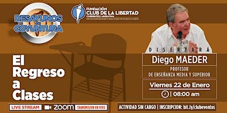 CLUB DE LIBERTAD - DESAYUNOS DE COYUNTURA - EL REGRESO A CLASES entradas