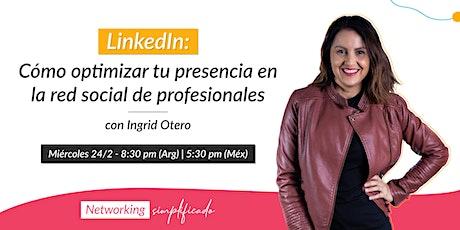 LinkedIn: Cómo optimizar tu presencia en la red social de profesionales entradas