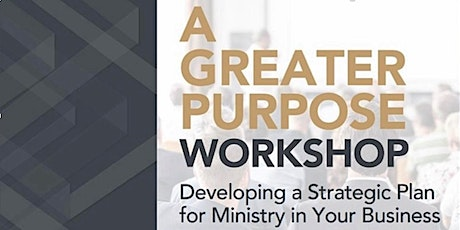 A Greater Purpose Workshop - Chattanooga tickets