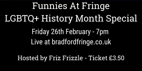 Funnies At Fringe ~ LGBTQ+ History Month Special tickets