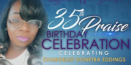 Evangelist Donetra Eddings 35th Birthday tickets