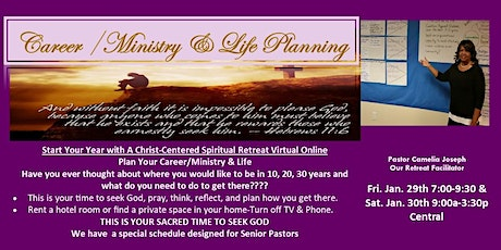 Career/Ministry & Life Planning Christ-Centered Spiritual Retreat to Plan tickets