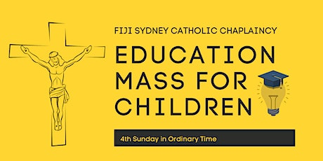 FSCC Education Mass for Children | 4th Sunday in Ordinary Time tickets
