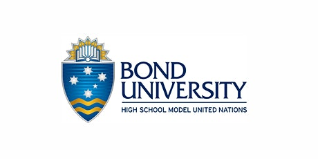 Bond University Highschool Model United Nations (BUHMUN) Conference tickets