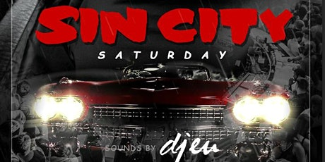 SIN CITY Saturday at Tongue and Groove with DJ EU!! tickets