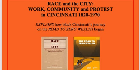 Race and the City: Work, Community and Protest in Cincinnati 1820-1970 tickets