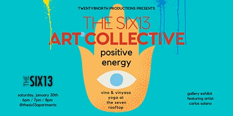 THE SIX13 ART COLLECTIVE- Positive Energy tickets
