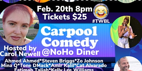 Carpool Comedy @ NoHo Diner 2/20/2021 tickets