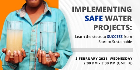 Implementing a successful and sustainable safe water project tickets