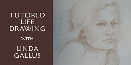 Tutored Life Drawing Classes - with Linda Gallus tickets
