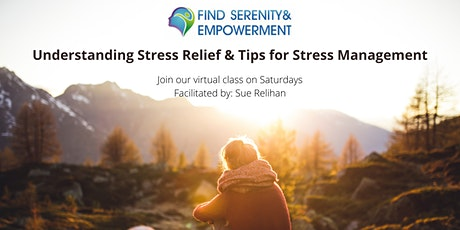 Understanding Stress Relief and Tips for Stress Management tickets