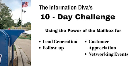 The Information Diva's 10-Day Challenge: Using the Power of the Mailbox tickets