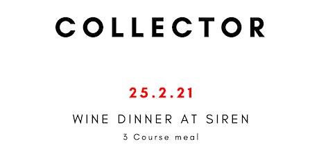 COLLECTOR Wine Dinner at Siren tickets
