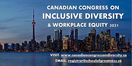 Canadian Congress on Inclusive Diversity and Workplace Equity tickets
