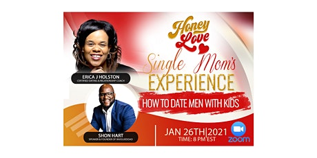 The Honey Love Single Mom's Experience: How to Date Men with Kids tickets