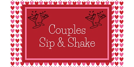 Couples Sip & Shake tickets