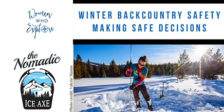 Women Who Explore  Winter Backcountry Safety and Making Safe Decisions tickets