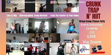 Crunk Trap N HIIT Virtual Group Fitness Party tickets