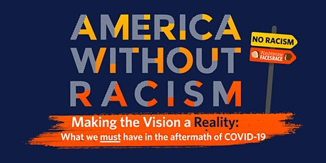 America Without Racism:  Making the Vision a Reality tickets
