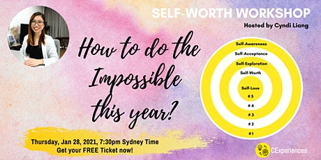 Self-Worth Workshop: How to do the impossible this year? tickets
