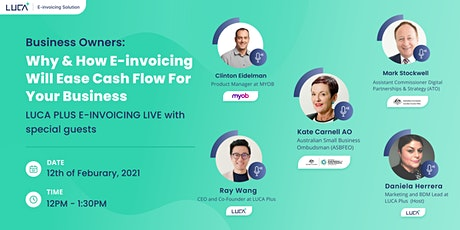 SME Webinar - Why & How E-invoicing Will Ease Cash Flow For Your Business tickets