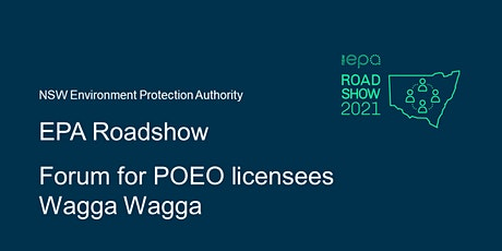 EPA forum for POEO licensees – Wagga Wagga tickets