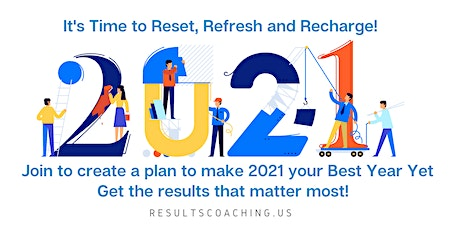 Refresh, Reset, Recharge! 10 steps to  make 2021 your best year yet tickets