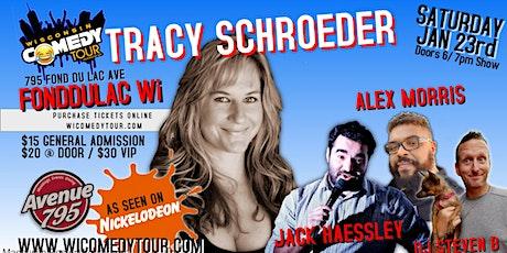Wis Comedy Tour - Tracy Schroder ( Fond Du Lac ) tickets