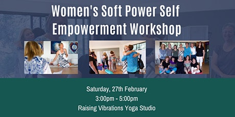 Soft Power Self Empowerment Workshop tickets