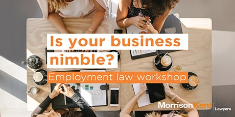 Is Your Business Nimble? Employment Law Workshop tickets