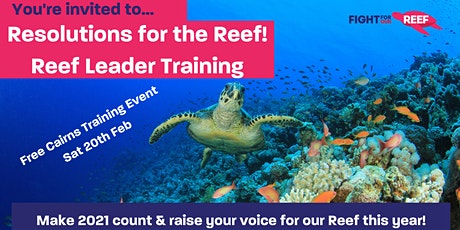 Reef Leader Training- Fight For Our Reef tickets